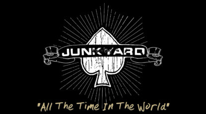 """Junkyard """"All the Time in the World"""""""
