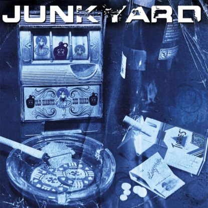 Old Habits Die Hard - Junkyard