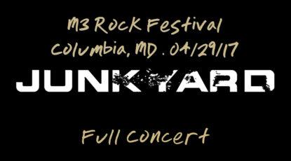 "Junkyard ""M3 Rock Festival Columbia, MD - 04/29/17"""